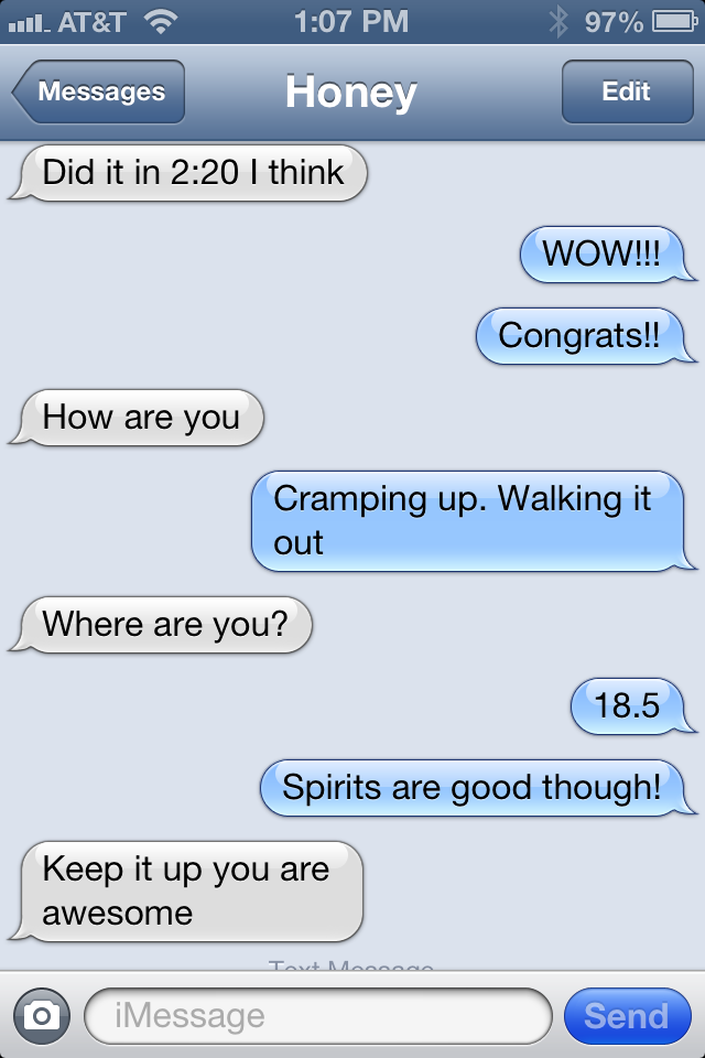 Never thought I'd text during a marathon, but hearing from Joe was a big boost.